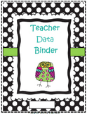 Teacher Data Binder: Danielson