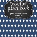 Teacher Plan Book 2015-2016 in Nautical Theme; Fully Customizable