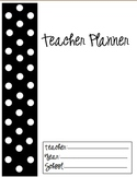 Teacher Planner/Calendar (Black and White Dots)