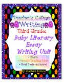 Teacher's College Baby Literary Essay Unit for 3rd Grade