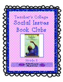 Teacher's College Social Issues Book Club Unit for 3rd Grade