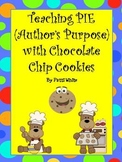 Teaching PIE (Author's Purpose) With Chocolate Chip Cookies