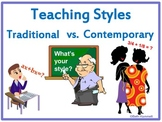 Teaching: Traditional vs. Contemporary