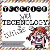 Teaching With Technology {Mega BUNDLE}