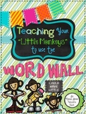 """Teaching """"Your Little Monkeys"""" How To Use The Word Wall {3"""