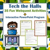 Tech the Halls Set of 10 Web Quests + PowerPoint Lesson