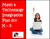 Technology Integration Plan for Math - Grades K-5