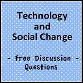 "Economics Discussion Questions: ""Technology and Social Change"""