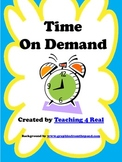 Telling Time On Demand: Intervals
