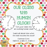 Telling Time - Our Class the Human Clock - Grades 1-3