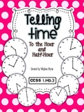 Telling Time {To the Hour and Half-Hour} CCSS 1.MD.3