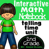 Telling Time Unit:  Interactive Math Notebook Pages