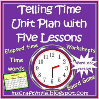Telling Time Unit with Five lessons - Digital analog and e