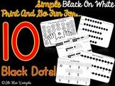 Ten Black Dots Printables!