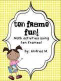 Ten Frame Fun!  Math Activities using Ten Frames