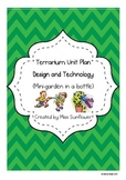 Terrarium Unit Plan (Mini-Garden in a bottle) -  A Design