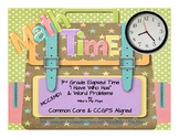 Test Prep Elapsed Time Bundle Pack - 3rd Grade Common Core