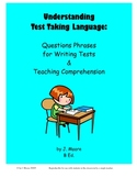Test Taking Language: Reading Comprehension & Test Writing Skills
