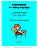 Test Taking Language: Reading Comprehension & Test Writing Skills