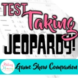 Test Taking Tips & Strategies - Jeopardy Companion