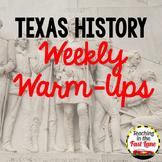 Texas History Weekly Warm Up