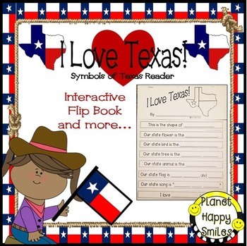 Texas Symbols Reader ~ I Love Texas!