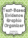 Text-Based Evidence Graphic Organizer