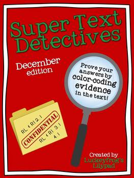 Text Detectives- Find the Text Evidence! December Edition