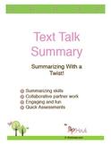 Text Talk Summary Unit