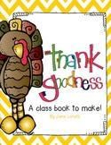 Thank Goodness! (A Class Book To Make)