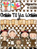 Gobble Til Ya Wobble on Thanksgiving {Activities Aligned t