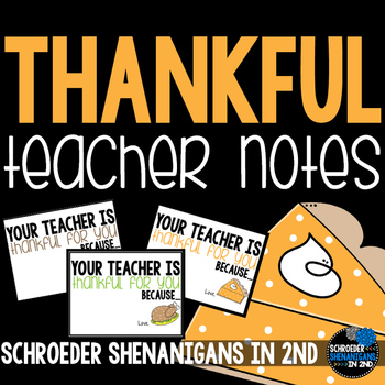 Thankful Teacher Notes