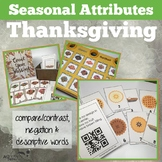 Thanksgiving Attributes Game: Compare/Contrast (includes C