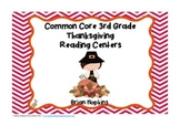 Thanksgiving Common Core 3rd Grade Reading Centers