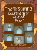 Thanksgiving Craftivity and Writing Pack