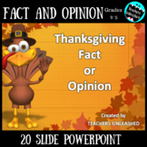 Fact or Opinion - Thanksgiving