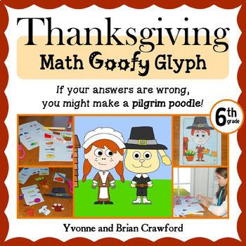 Thanksgiving Math Goofy Glyph (6th Grade Common Core)