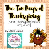 Thanksgiving Song: Ten Days of Thanksgiving