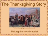 Thanksgiving Story (Retelling Bracelet)