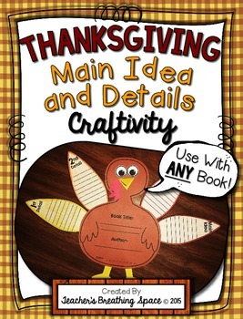 Thanksgiving Main Idea and Details Craftivity --- Turkey Main Idea Craft