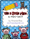 The 3 Little Pigs {Reading & Writing Mini-Unit}