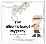 The Albertosaurus Mystery (Compatible with 3rd Grade Journeys)