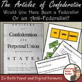 Articles of Confederation - Federalist vs. Anti-Federalist
