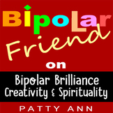 The BEST of the Bipolar Friend BLOG: A Comprehensive Bipol