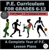 P.E. Curriculum: Complete Year-Long 6th-12th Grade P.E. Un