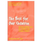 The Best for Our Children Critical Perspective On Literacy