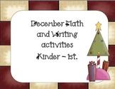 Christmas-December Writing and Math activities Kn-1st