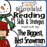 Skills & Strategies inspired by The Biggest Best Snowman b