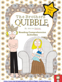 """The Brothers Quibble"" - Higher order reading comprehensio"