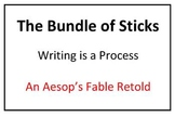 The Bundle of Sticks - Writing is a Process